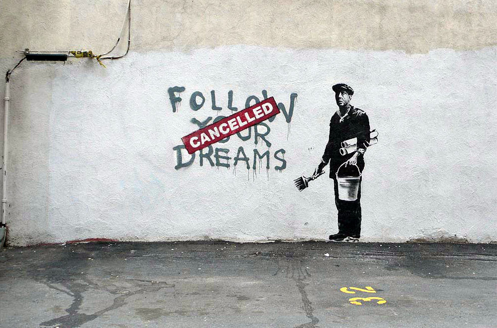 banksy - street art - graffiti - boston - follow your dream cancelled